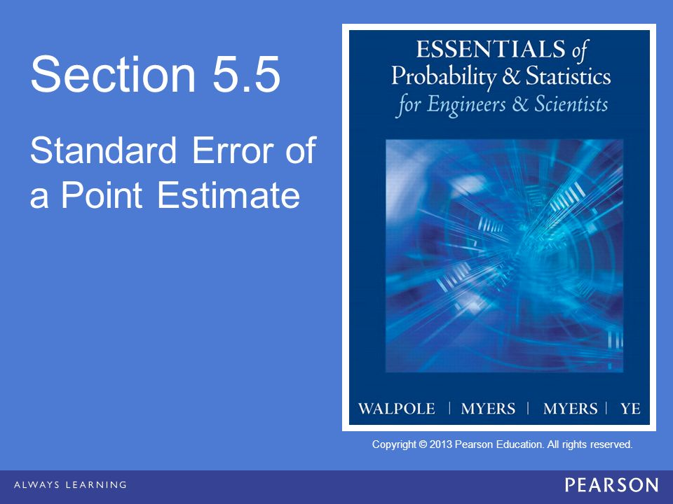 Section 5.5 Standard Error of a Point Estimate
