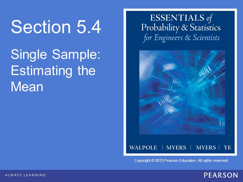Section 5.4 Single Sample: Estimating the Mean