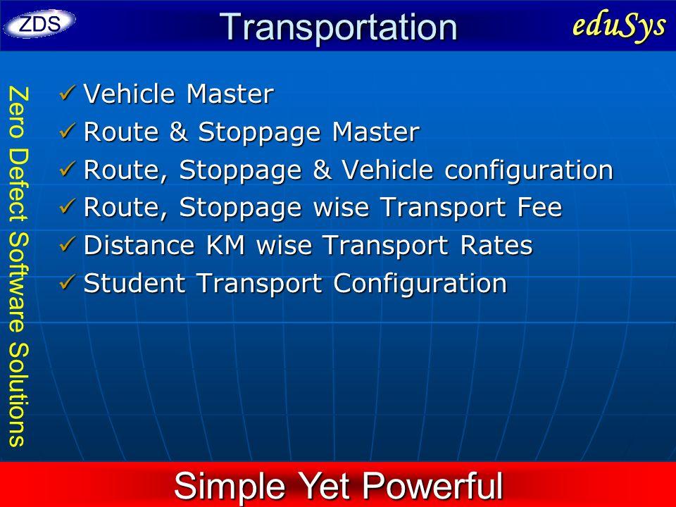 Transportation eduSys Simple Yet Powerful Vehicle Master