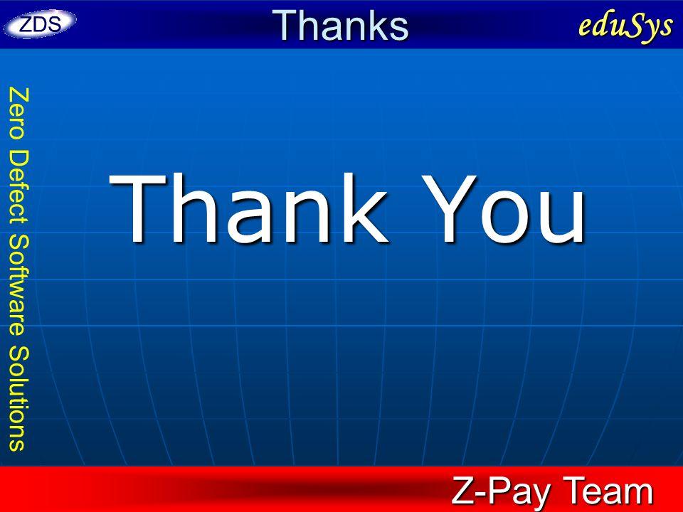 Thanks eduSys Thank You Z-Pay Team