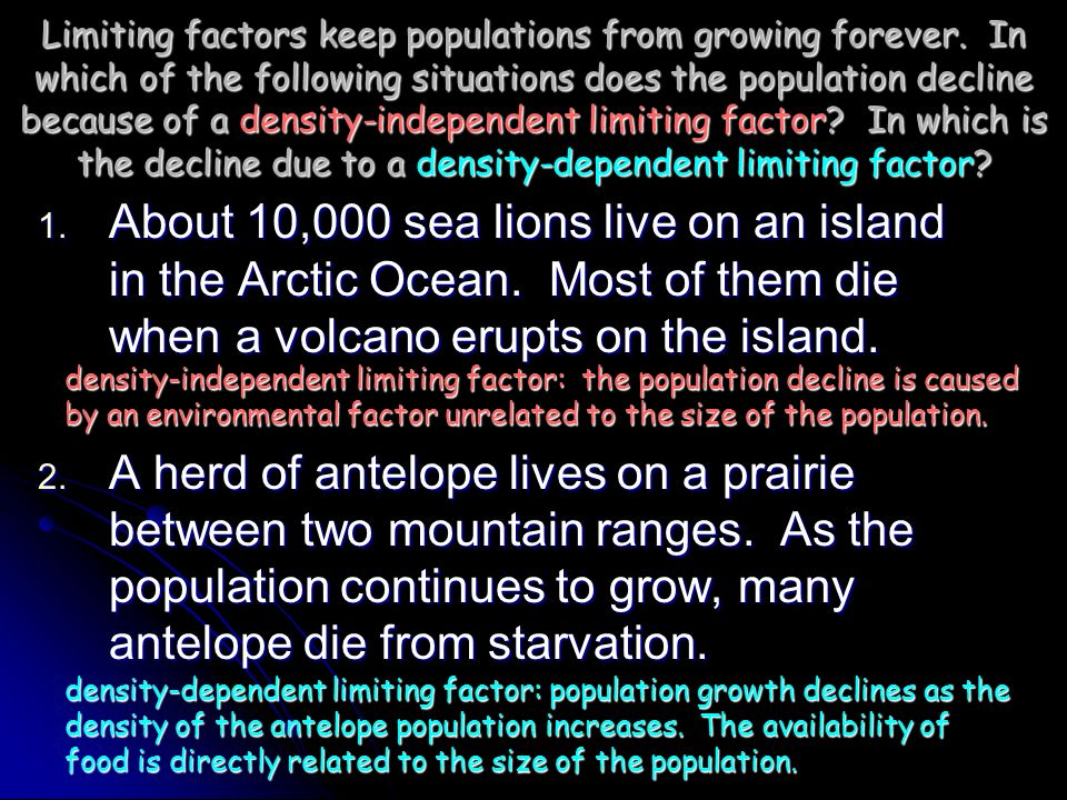 Limiting factors keep populations from growing forever