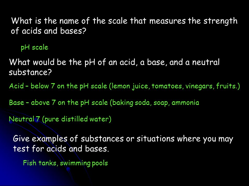 What would be the pH of an acid, a base, and a neutral substance