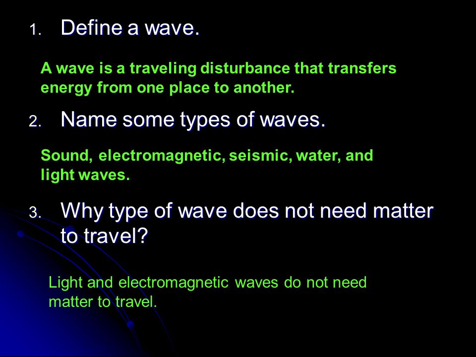 Name some types of waves.