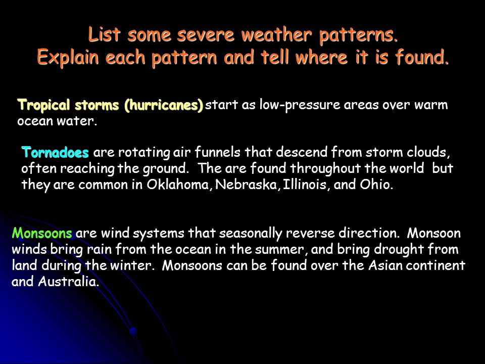 List some severe weather patterns