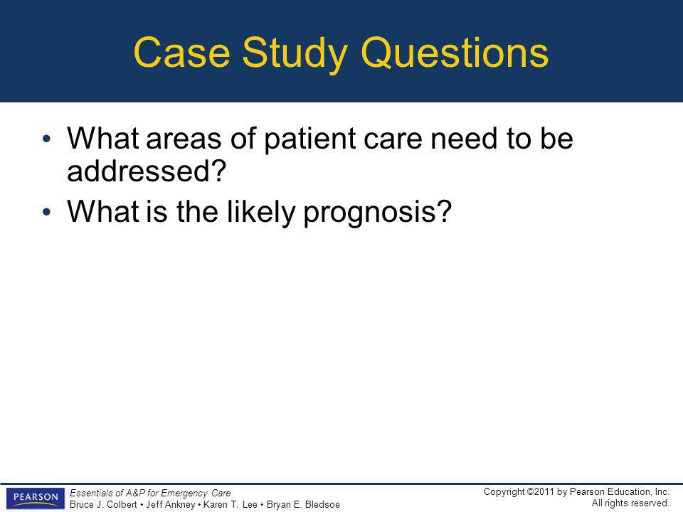 Case Study Questions What areas of patient care need to be addressed