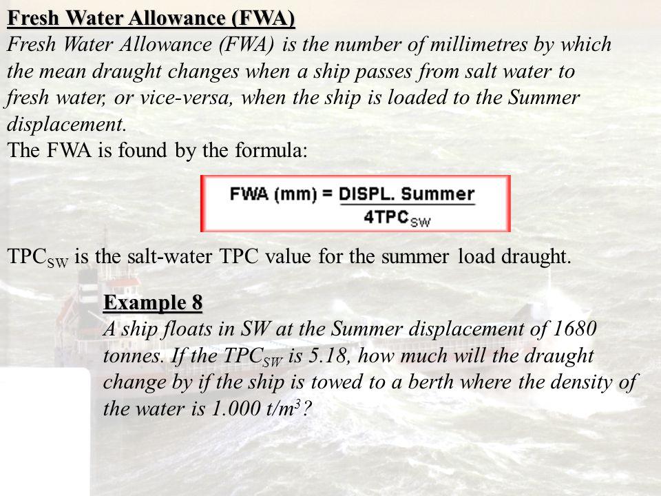 Fresh Water Allowance (FWA)