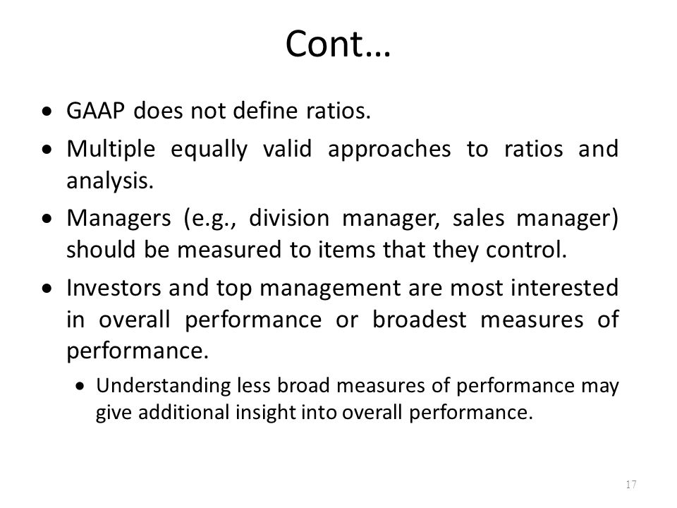 Cont… GAAP does not define ratios.