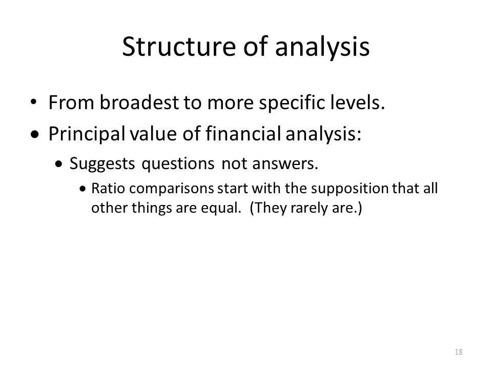 Structure of analysis From broadest to more specific levels.
