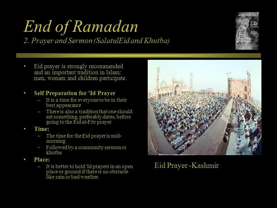 End of Ramadan 2. Prayer and Sermon (SalatulEid and Khutba)