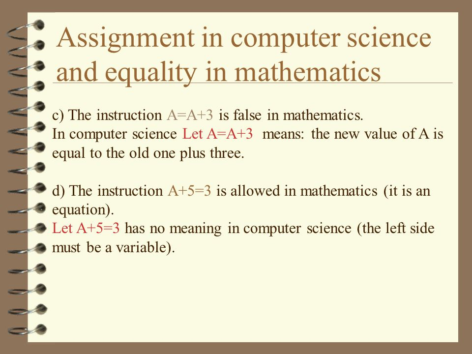 Assignment in computer science and equality in mathematics