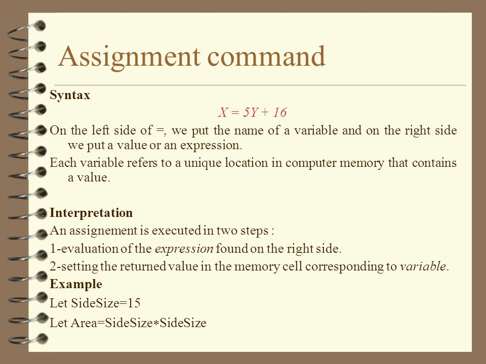 Assignment command Syntax X = 5Y + 16
