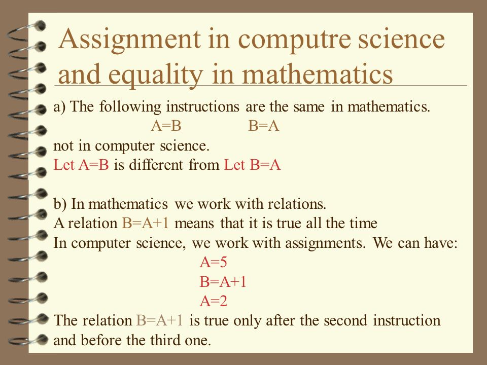 Assignment in computre science and equality in mathematics