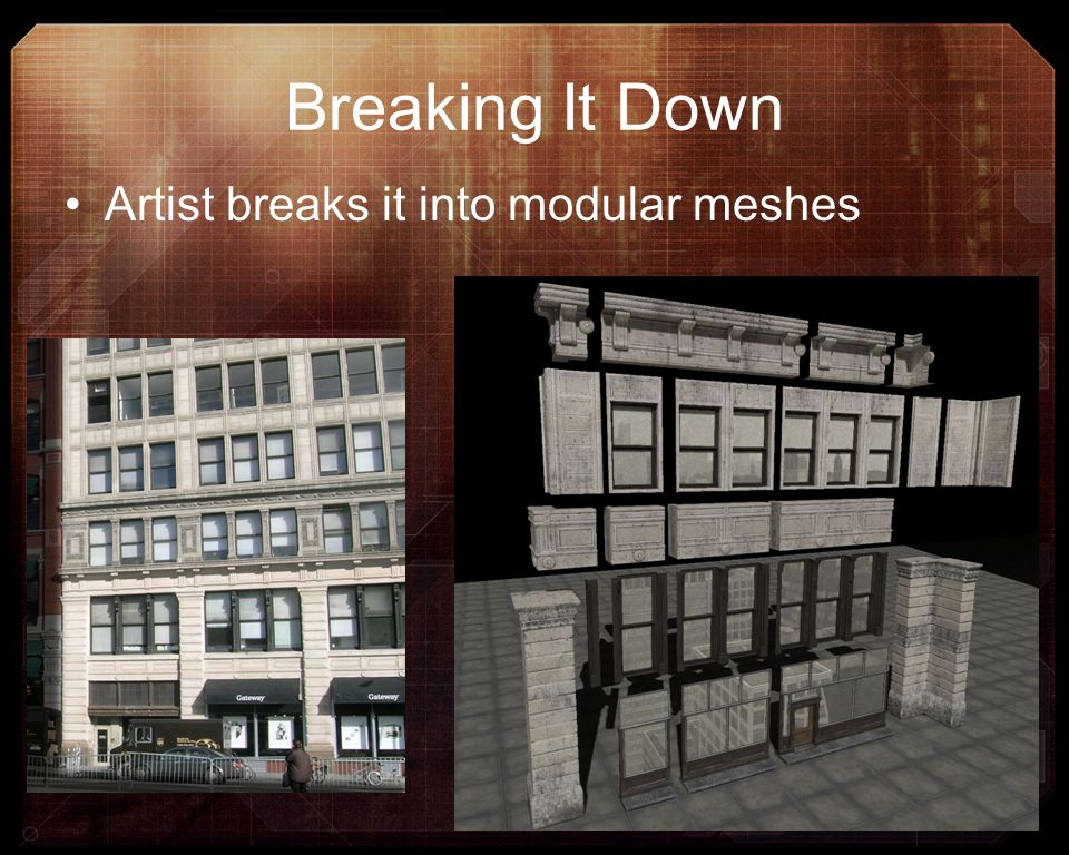 Breaking It Down Artist breaks it into modular meshes