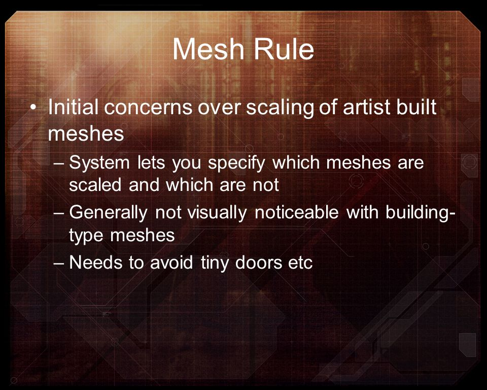 Mesh Rule Initial concerns over scaling of artist built meshes
