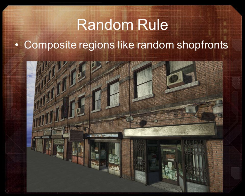 Random Rule Composite regions like random shopfronts