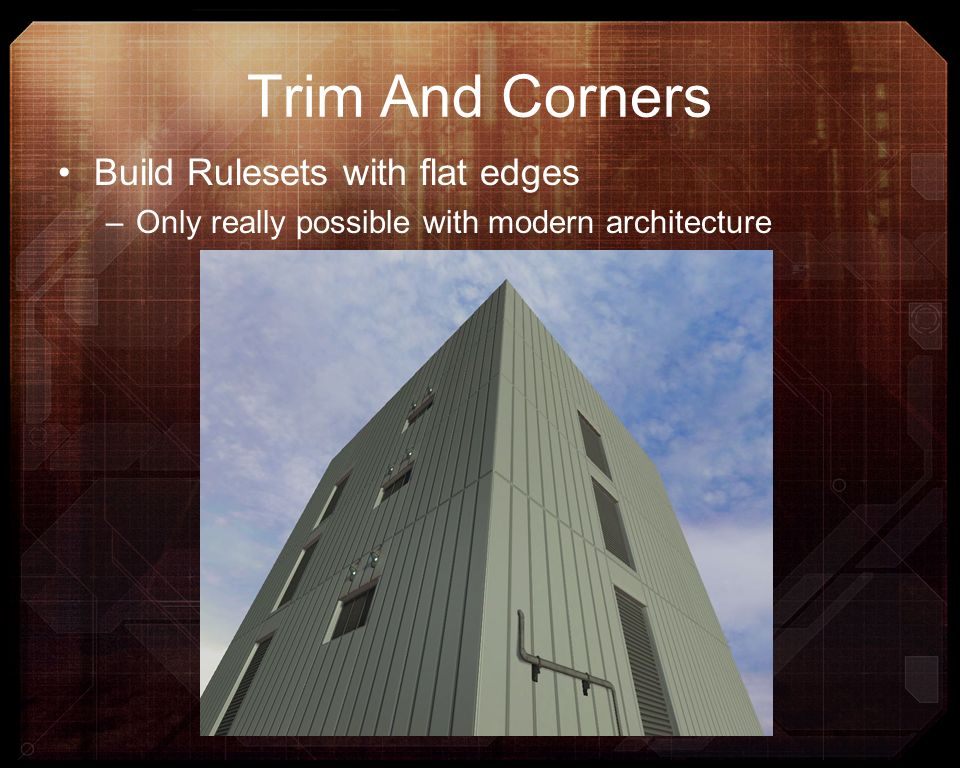 Trim And Corners Build Rulesets with flat edges