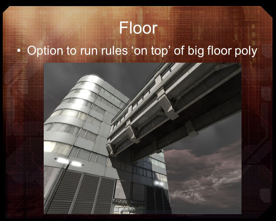 Floor Option to run rules 'on top' of big floor poly