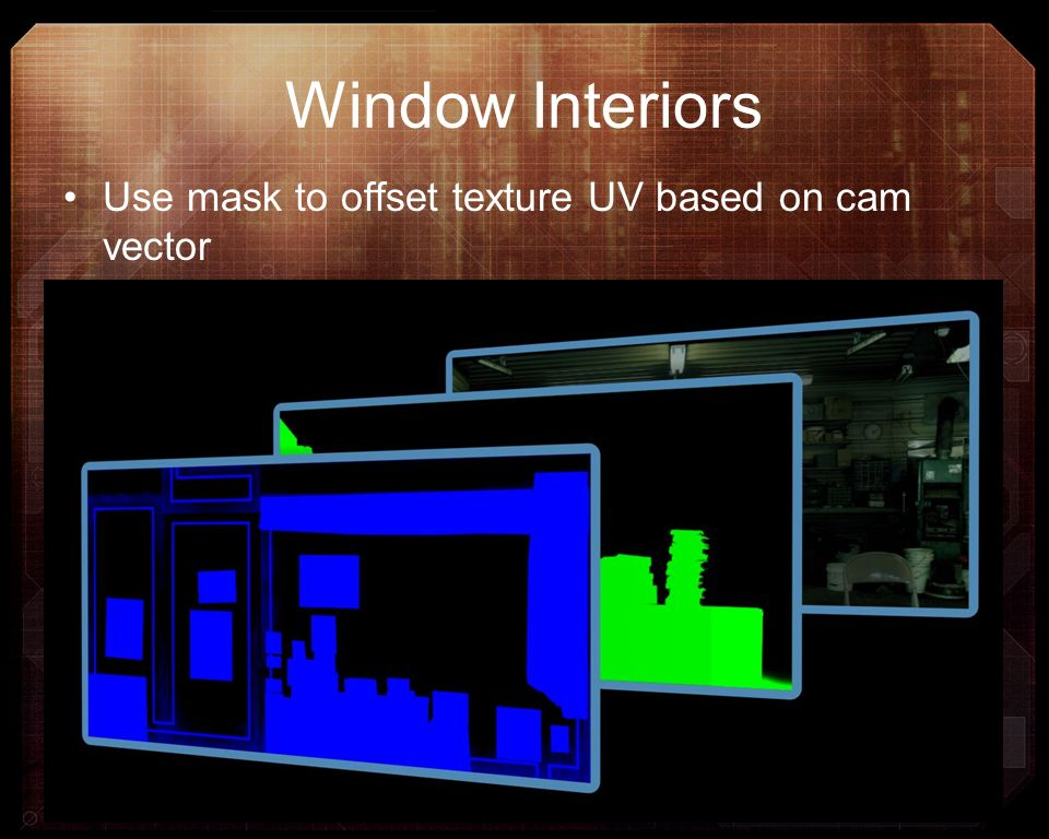Window Interiors Use mask to offset texture UV based on cam vector