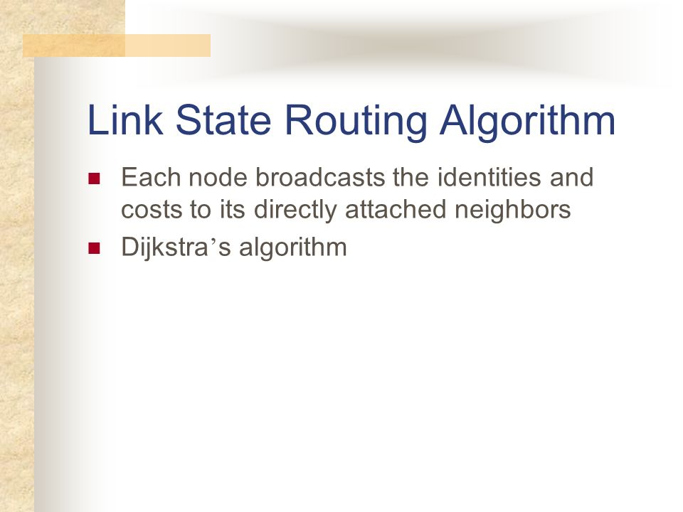 Link State Routing Algorithm