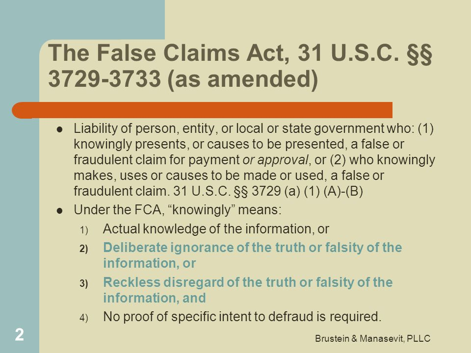 The False Claims Act, 31 U.S.C. §§ 3729-3733 (as amended)