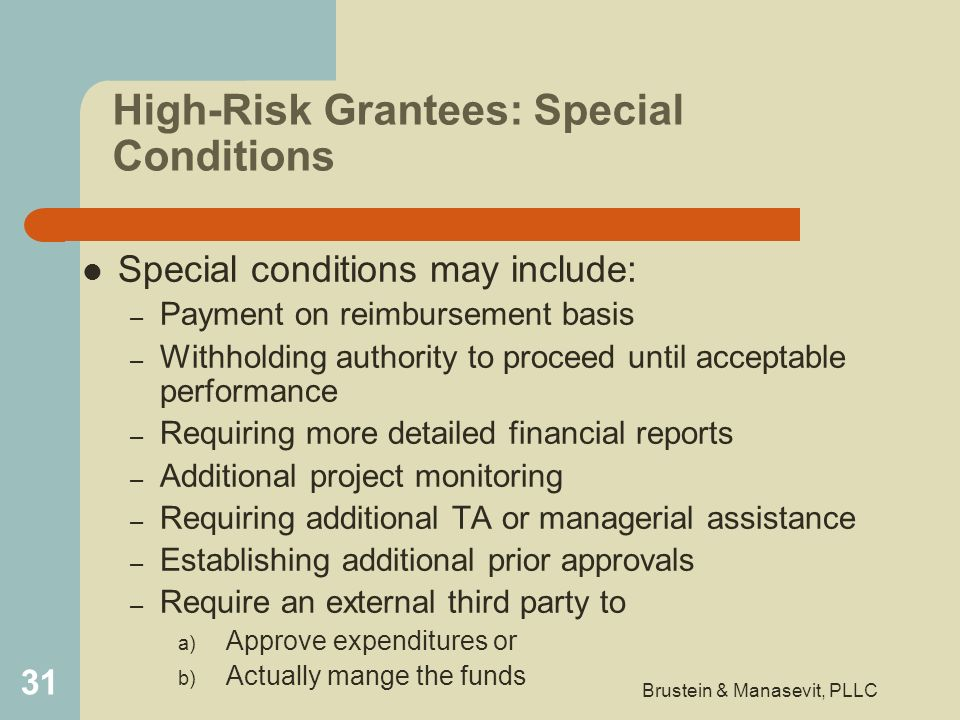 High-Risk Grantees: Special Conditions