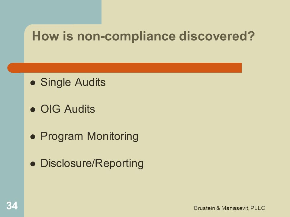 How is non-compliance discovered