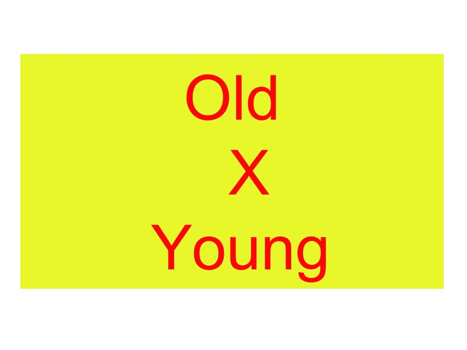 Old X Young