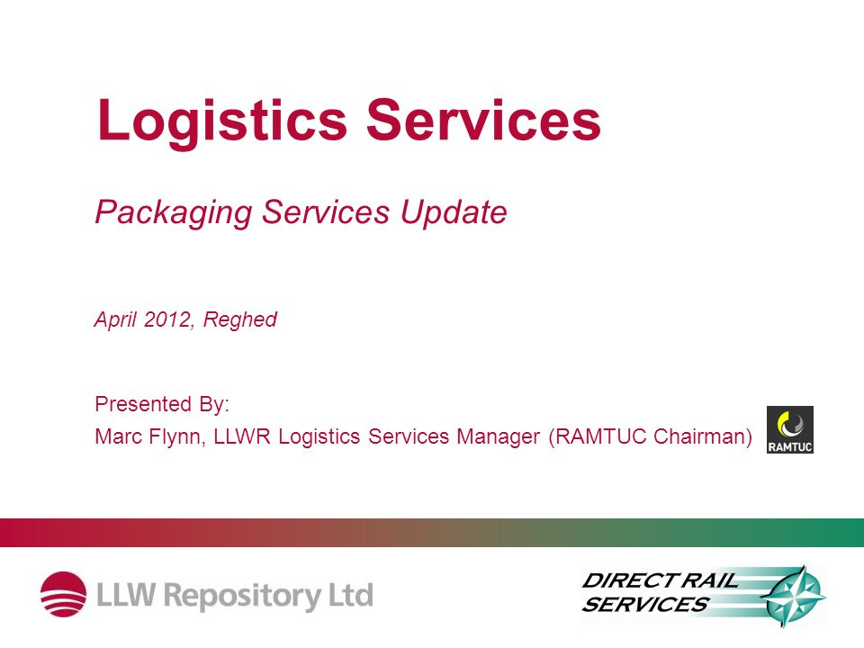 Logistics Services Packaging Services Update April 2012, Reghed