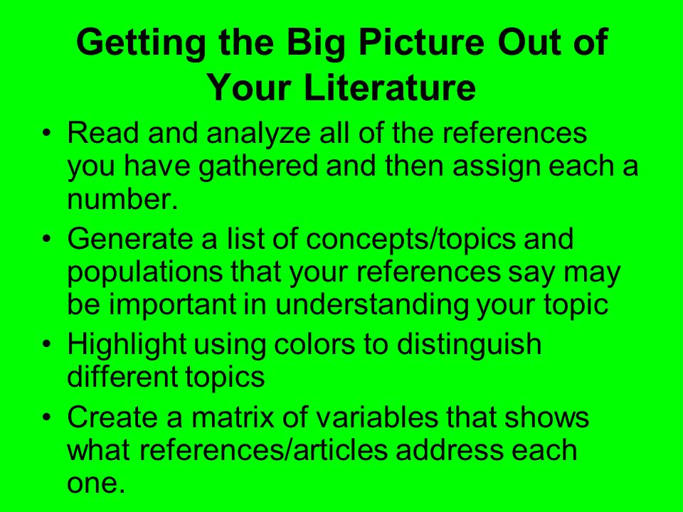 Getting the Big Picture Out of Your Literature