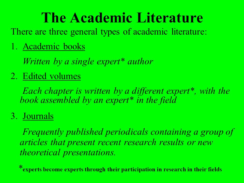 The Academic Literature