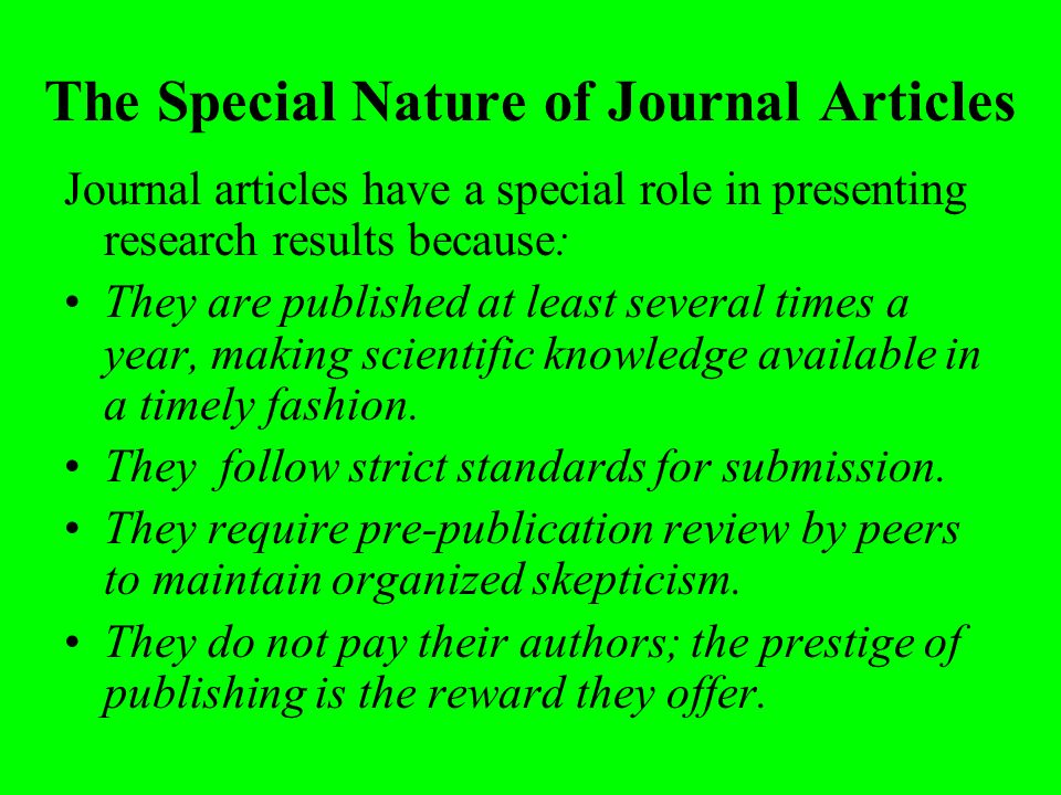The Special Nature of Journal Articles