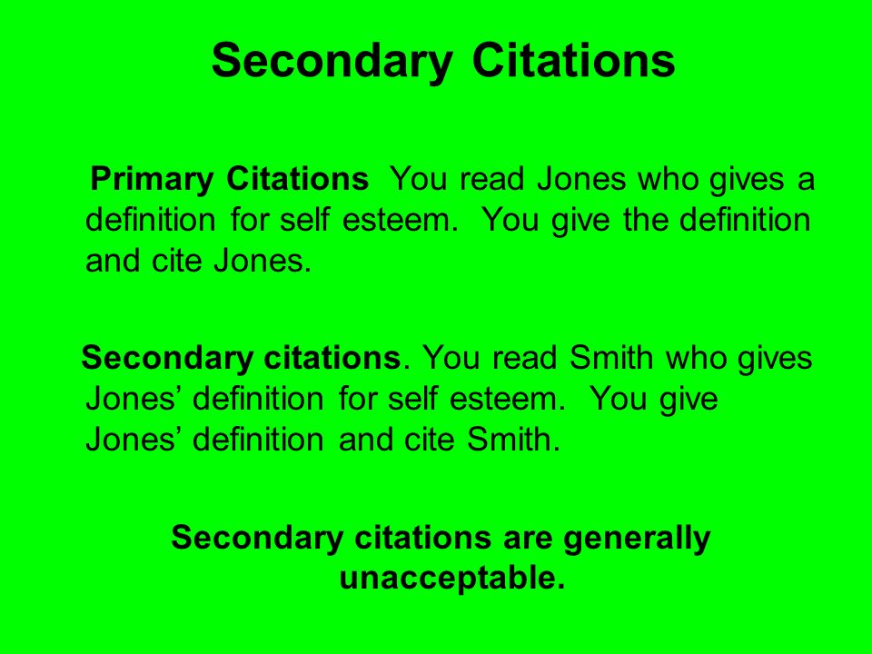 Secondary citations are generally unacceptable.