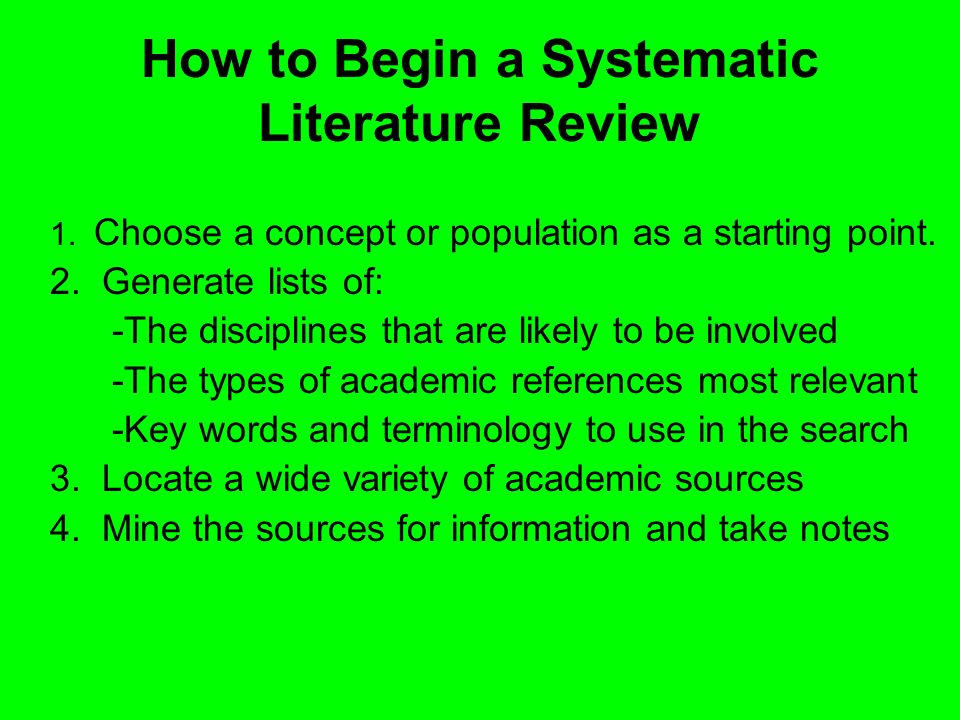How to Begin a Systematic Literature Review