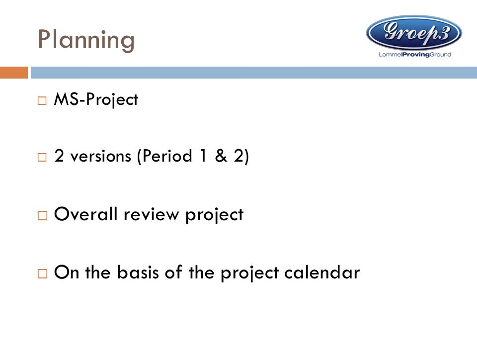 Planning Overall review project On the basis of the project calendar