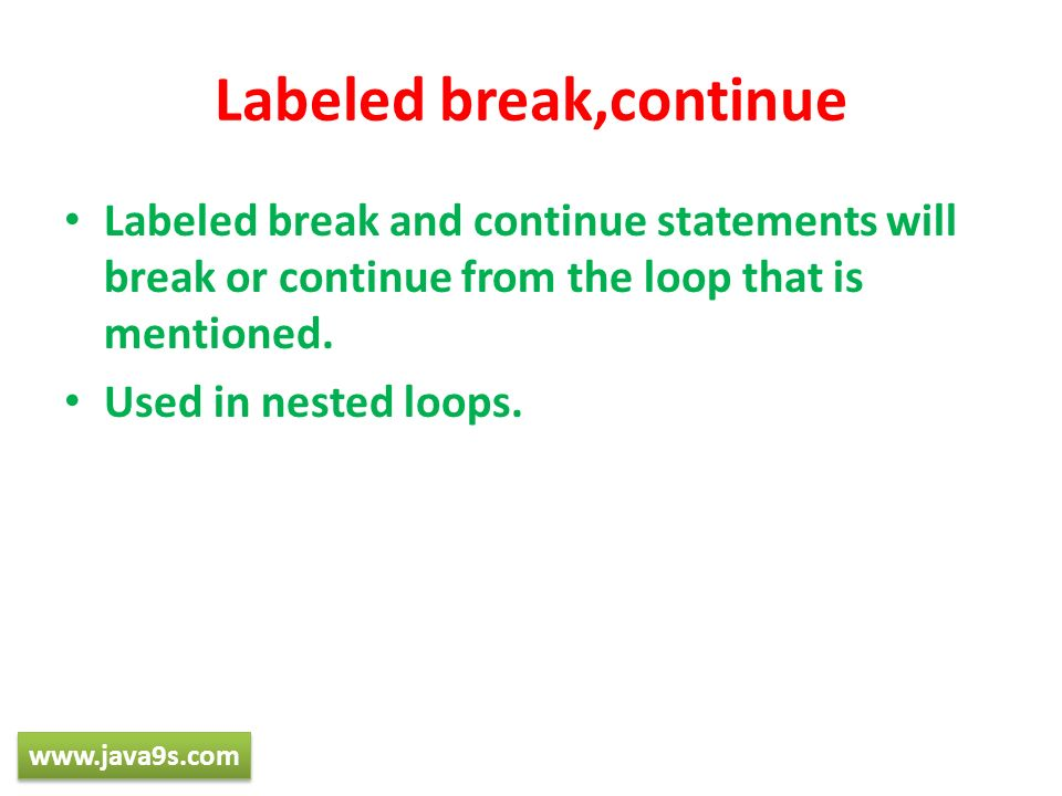 Labeled break,continue