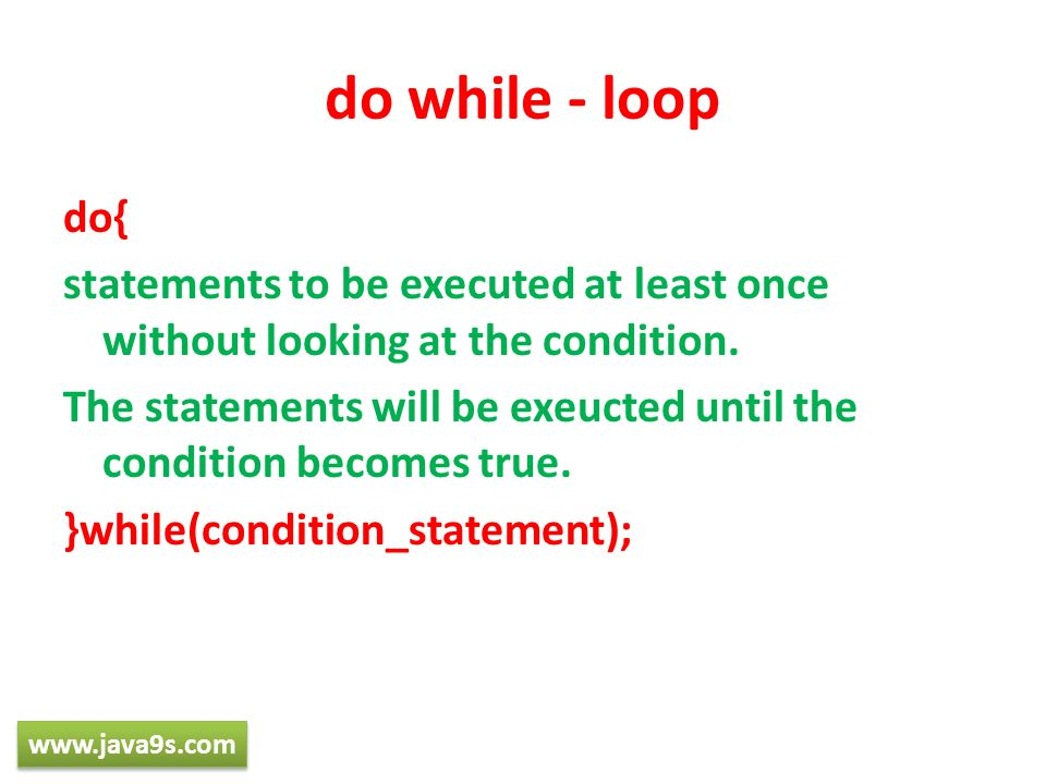 do while - loop