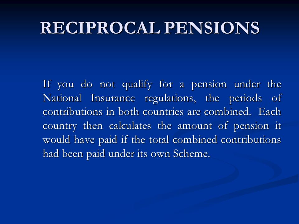 RECIPROCAL PENSIONS