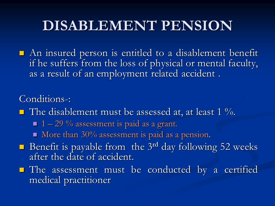 DISABLEMENT PENSION