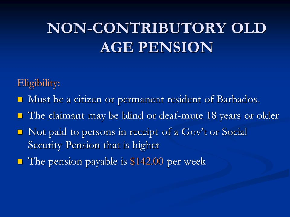 NON-CONTRIBUTORY OLD AGE PENSION