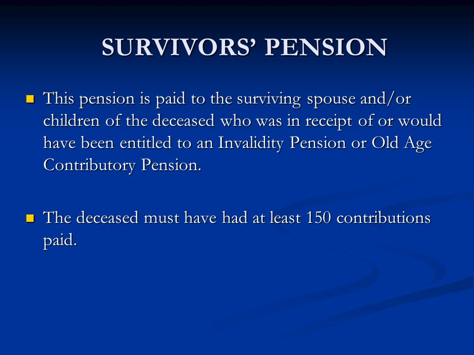 SURVIVORS' PENSION