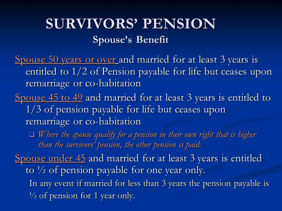 SURVIVORS' PENSION Spouse's Benefit
