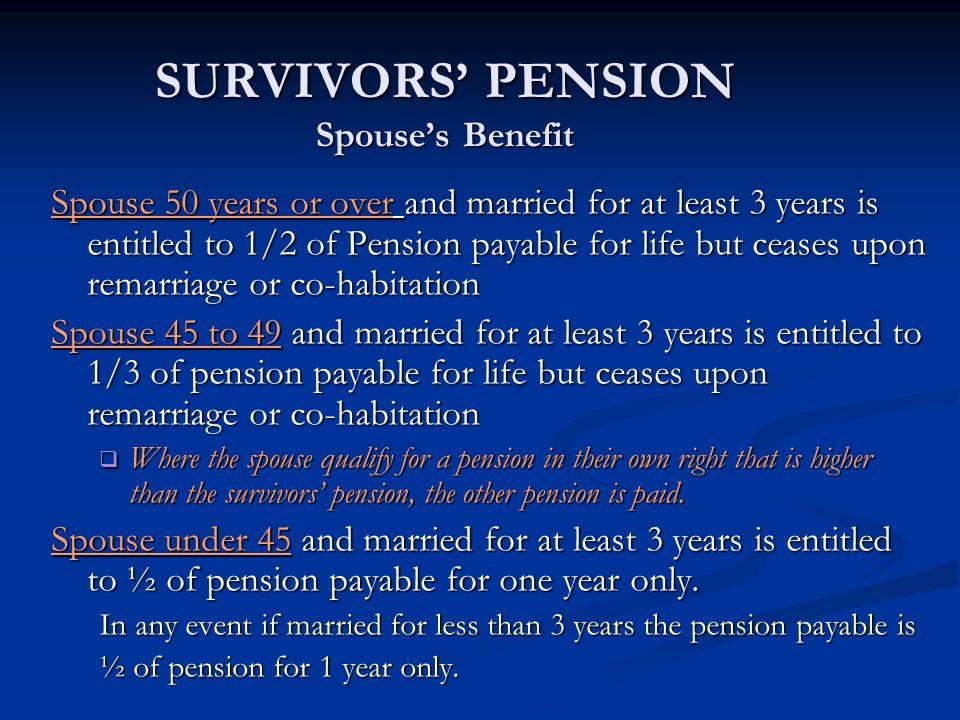 SURVIVORS' PENSION Spouse's Benefit
