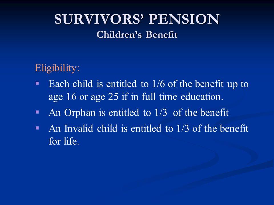 SURVIVORS' PENSION Children's Benefit