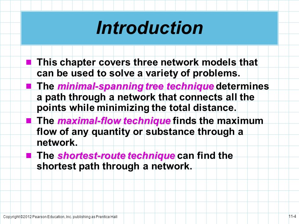 Introduction This chapter covers three network models that can be used to solve a variety of problems.