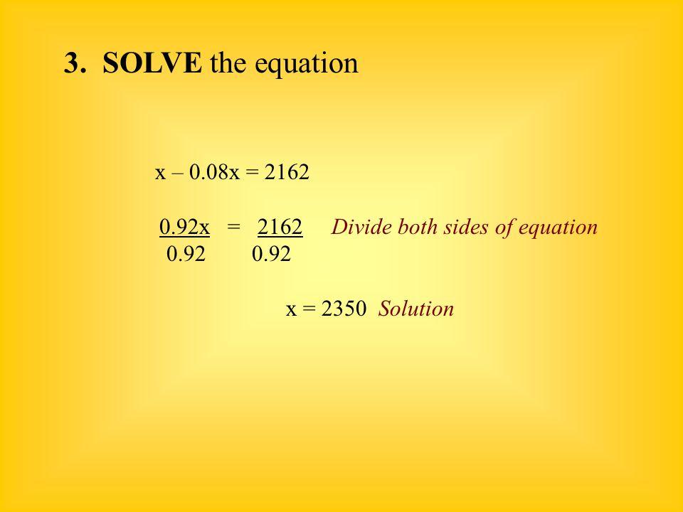 0.92x = 2162 Divide both sides of equation