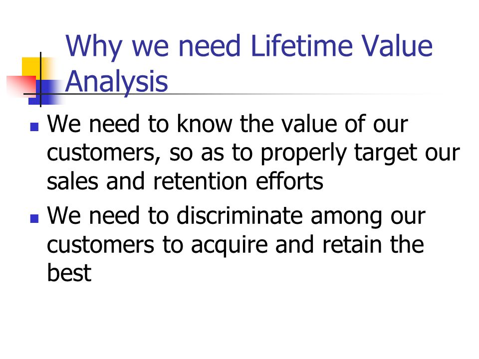 Why we need Lifetime Value Analysis