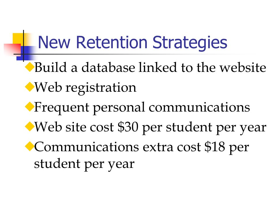 New Retention Strategies