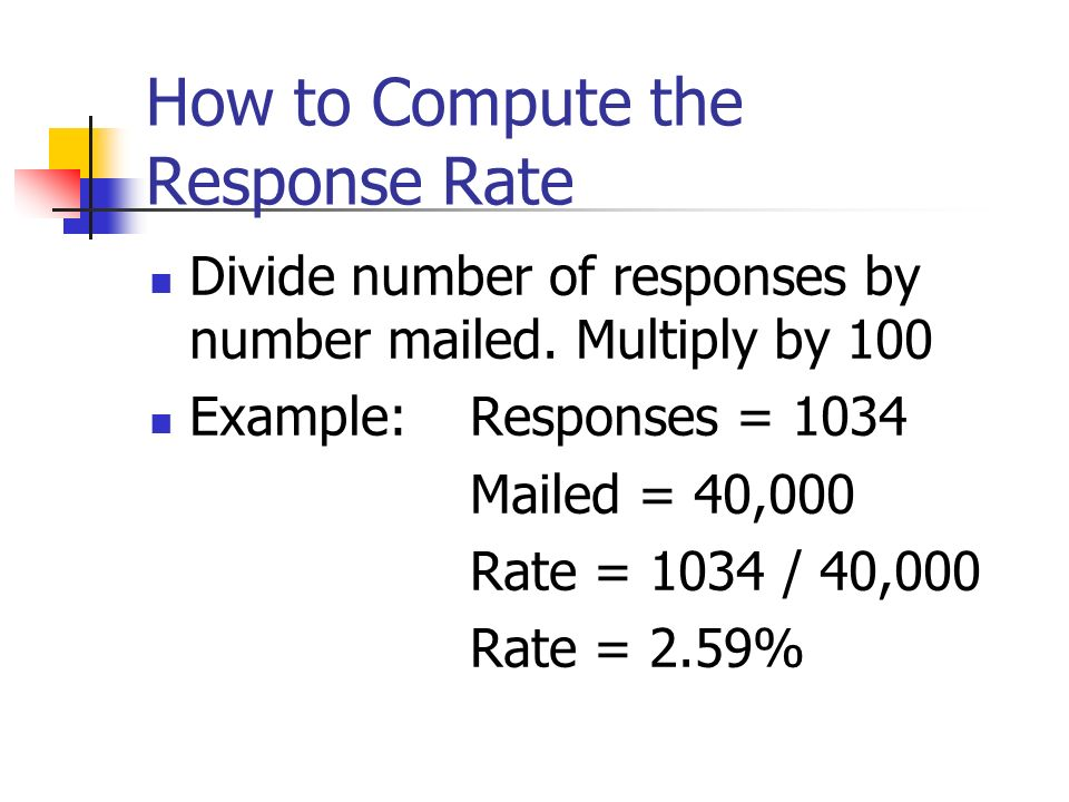 How to Compute the Response Rate