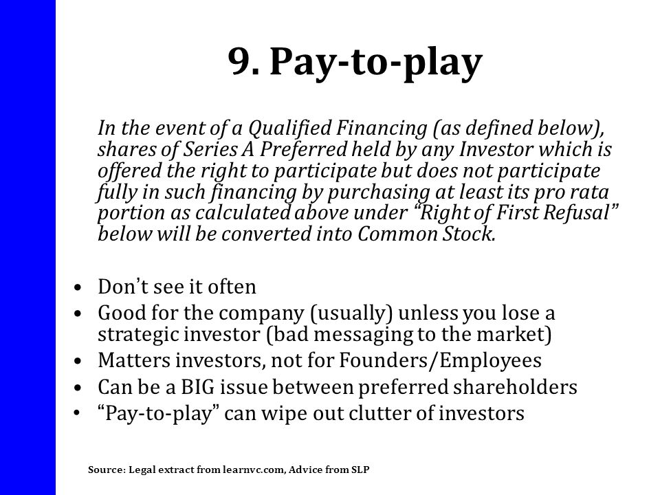 9. Pay-to-play