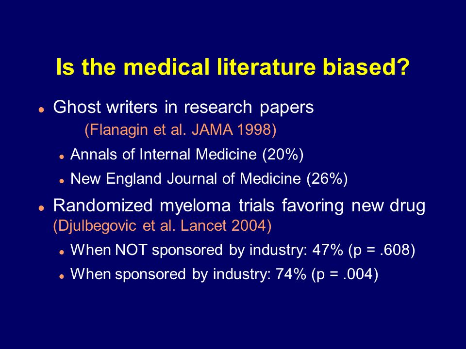 Is the medical literature biased